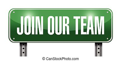 join our team sign illustration design over a white...