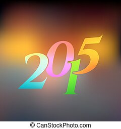 2015 on blured light background - Vector illustration of...