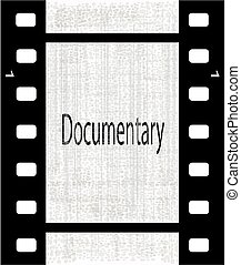 Documentary - A strip of film with the text Documentary