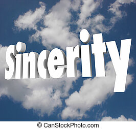 Sincerity 3d Word Honesty Truthful Direct Openness -...