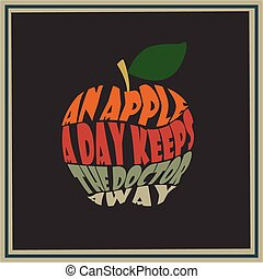 An apple a day keeps the doctor awa