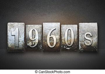 1960s Letterpress - The word 1960S written in vintage...