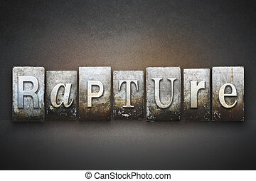Rapture Letterpress - The word RAPTURE written in vintage...