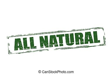 All natural - Rubber stamps with text all natural inside,...
