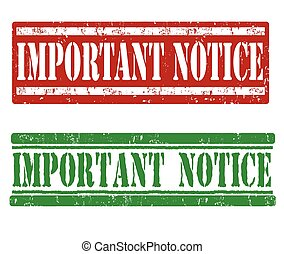 Important notice stamps - Important notice grunge rubber...