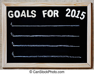 goals for 2015 - new year plans concept - goals for 2015 on...