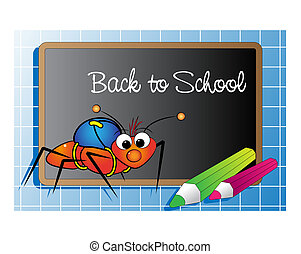 Back to school with Ant - Back to school with an ant and...