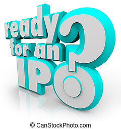 Ready for an IPO Question Prepare Initial Public Offering -...