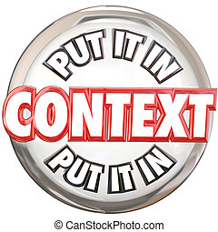 Put It In Context 3d Words Button Understand Meaning