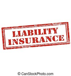 Liability Insurance-stamp - Grunge rubber stamp with text...