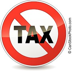 no tax sign - illustration of red and black circle sign for...