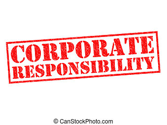 CORPORATE RESPONSIBILITY red Rubber Stamp over a white...