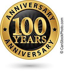 100 years anniversary gold label, vector illustration
