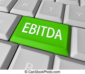 EBITDA Computer Keyboard Key Button Earnings Revenue Profit...