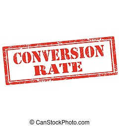 Conversion Rate-stamp - Grunge rubber stamp with text...