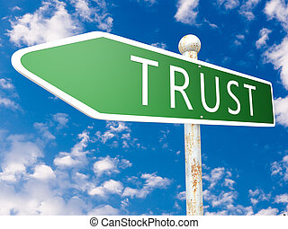 Trust - street sign illustration in front of blue sky with...