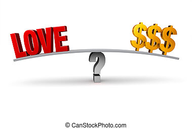 Love Or Money - A bright, red LOVE and three gold dollar...