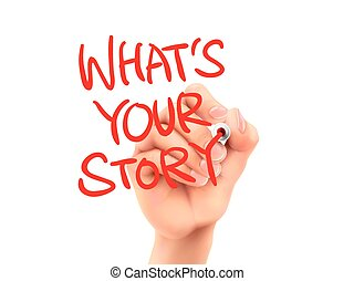 what is your story words written by hand on a transparent...