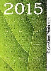 Calendar 2015 on green leaf texture. Vector