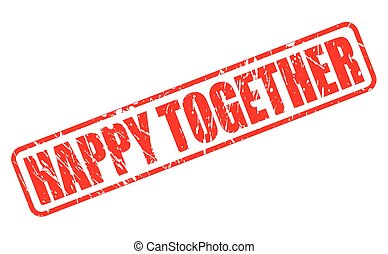 Happy together red stamp text