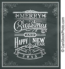 christmas new year vintage chalk text label and frame on a blackboard