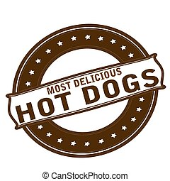Most delicious hot dogs - Rubber stamp with text most...