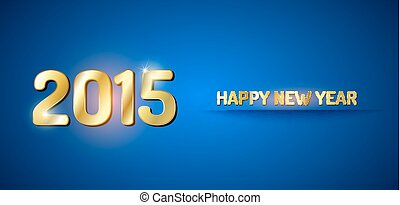 2015 New Year - Blue and gold greeting card for New Year...