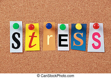 Stress Single Word - The word Stress in cut out magazine...
