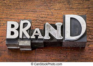 brand iword n metal type - brand word in vintage metal type...