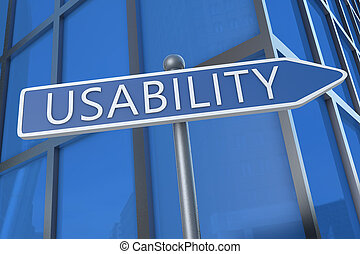 Usability - illustration with street sign in front of office...