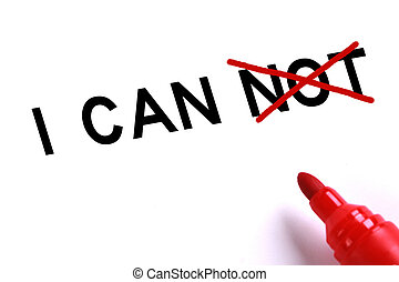 I Can - I can concept with red marker on white background