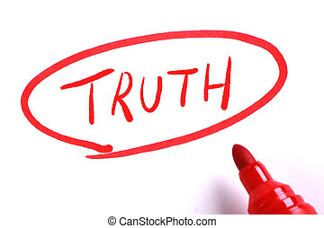 Truth in circle with red marker on white paper.