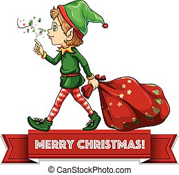 Christmas elf - Merry Christmas with elf and sack of toys