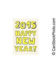 Happy New Year 2015 hand drawn