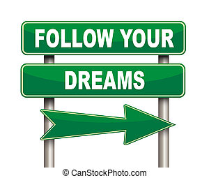 Follow your dreams Stock Illustrations. 178 Follow your ...