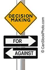 Decision Making  - Modified road signs on decision making
