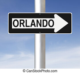 This Way to Orlando - A modified one way sign indicating...