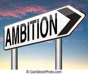 ambition dream and think big set and achieve personal goals...
