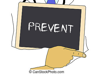 Illustration: Doctor shows information: prevent