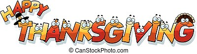 Cartoon Thanksgiving Text - A cartoon illustration of the...