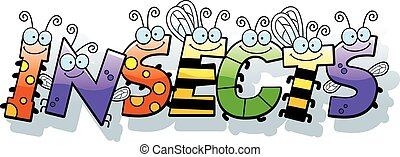 Cartoon Insects Text - A cartoon illustration of the word...