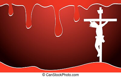 Background with blood and jesus chr - Jesus Christ with...