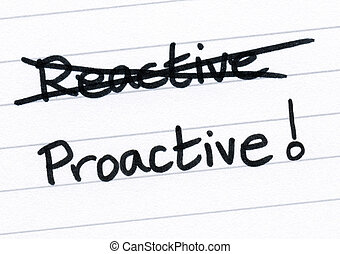 Crossing out reactive and writing proactive