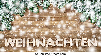 German word for Christmas, with wood and snow - German word...