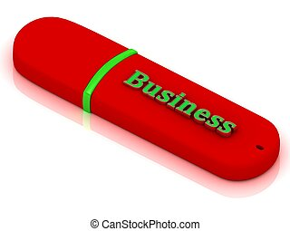 Business - inscription on red USB flash drive - Business -...