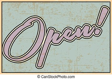 Print - open retro sign, illustration in vector format