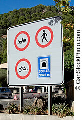 Soller tunnel entrance sign Mallorca, Spain