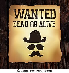 "Old ""Wanted..."" poster, vector illustration"