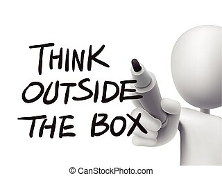 think outside the box written by 3d man over transparent...