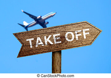 Take Off road sign with the background of airplane flying in...
